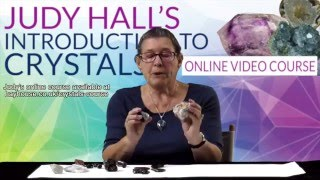 Judy Hall's Introduction to Crystals - Online Video Course
