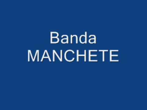 Banda Manchete - Nunca Mais