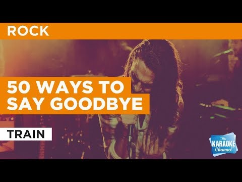 50 Ways To Say Goodbye in the style of Train | Karaoke with Lyrics