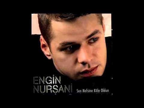 Engin Nursani - Sen Nefsine Kole Oldun - Full album