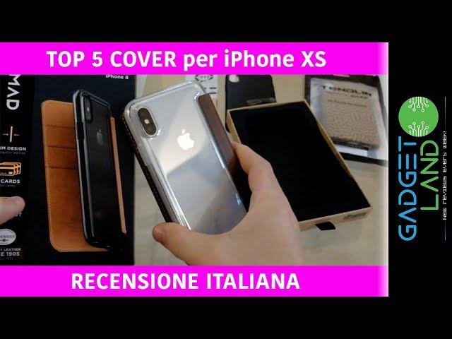 TOP 5 cover per iPhone XS e X | Recensione Review