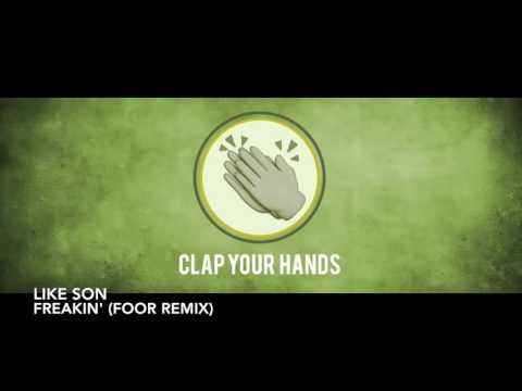 Like Son - Freakin' (FooR Remix)