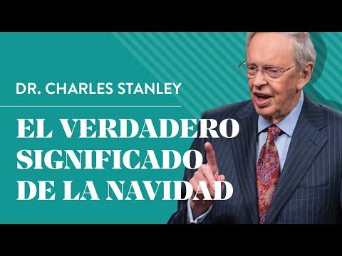 El verdadero significado de la Navidad – Dr. Charles Stanley