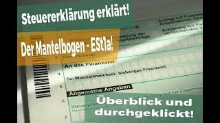 Steuererklärung 2017: Der Mantelbogen, so füllst DU die ESt1a aus!
