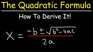 How To Prove The Quadratic Formula By Completing The Square