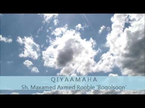 Q I Y A A M A H A ~ Sh. Maxamed Axmed Rooble 'Boqolsoon'