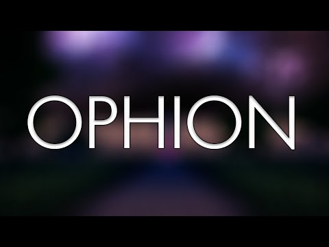 ♦ Ophion ♦ Trailer