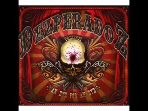 Dezperadoz - Here Comes The Pain