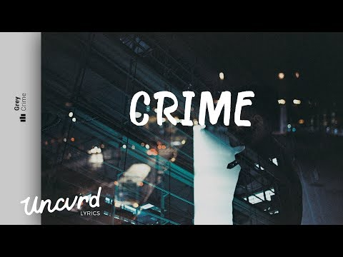Grey  Crime Lyrics  Lyric  feat Skott