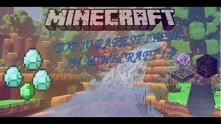 Top 10 Rarest Items in Minecraft 1.9