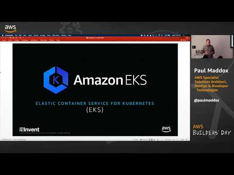 AWS Builders' Day | Amazon Elastic Container Service for Kubernetes (Amazon EKS)
