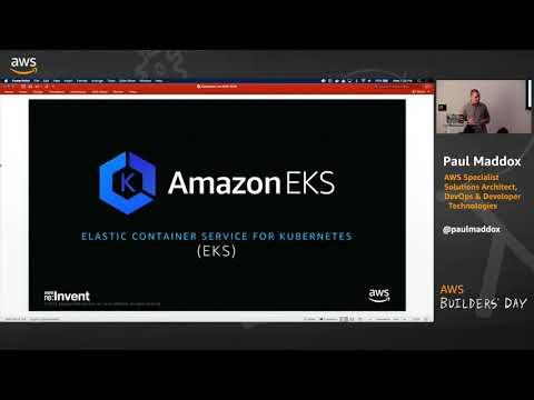 AWS Builders' Day | AmazonElastic Container Service for Kubernetes (Amazon EKS)