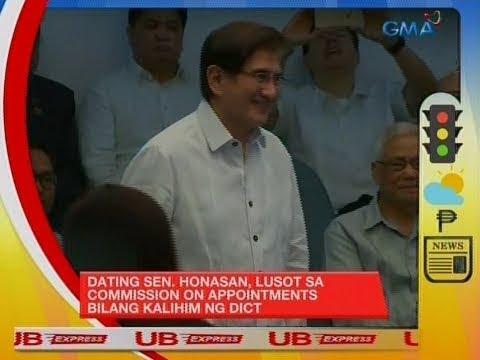 UB: UB Express: Dating Sen. Honasan, Lusot Sa Commission On Appointments Bilang Kalihim Ng DICT