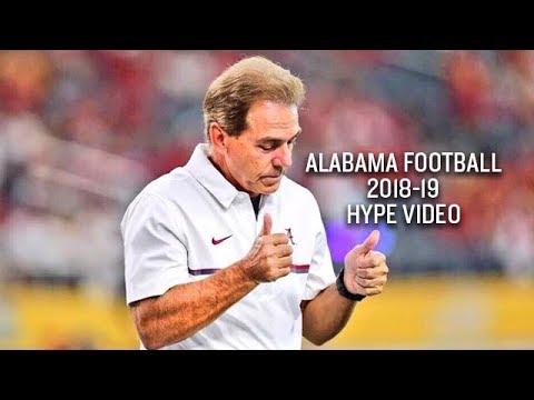 Alabama Football 2018-19 Hype Video
