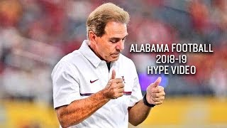 Alabama Football 2018-19 Hype Video