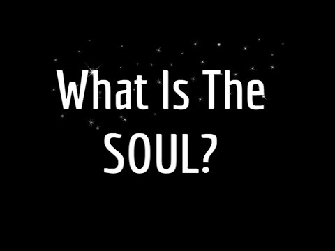 What is the Soul - True Christian Teaching Explained