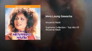 Mera Laung Gawacha