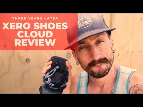 Xero Shoes Cloud Review ( Three Years Later!!! )
