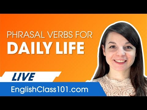 Phrasal Verbs For Around The House In English