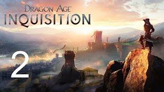 Dragon Age Inquisition Прохождение игры Часть 2 Через горы или напролом
