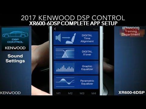2017 KENWOOD DSP Control APP Complete Setup for eXcelon XR600-6DSP OEM  Integration Amplifier