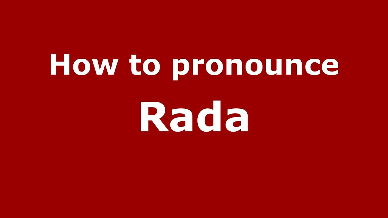 Rada: name, description, meaning 34