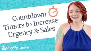 Using Countdown Timers to Increase Urgency for your Shopify store
