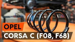Como substituir molas de suspensão dianteira noOPEL CORSA C (F08, F68) [TUTORIAL AUTODOC]