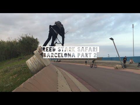 REED STARK SAFARI: Barcelona Part 2 (BMX)
