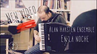 En la noche/ Alan Haksten Ensemble