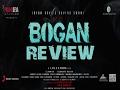 BOGAN MOVIE REVIEW IN ENGLISH Jayam Ravi Arvind Swamy Hansika Motwani mp3
