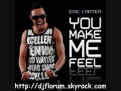 Eric Carter - You Make me Feel