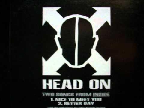 Head On - Nice to Meet You