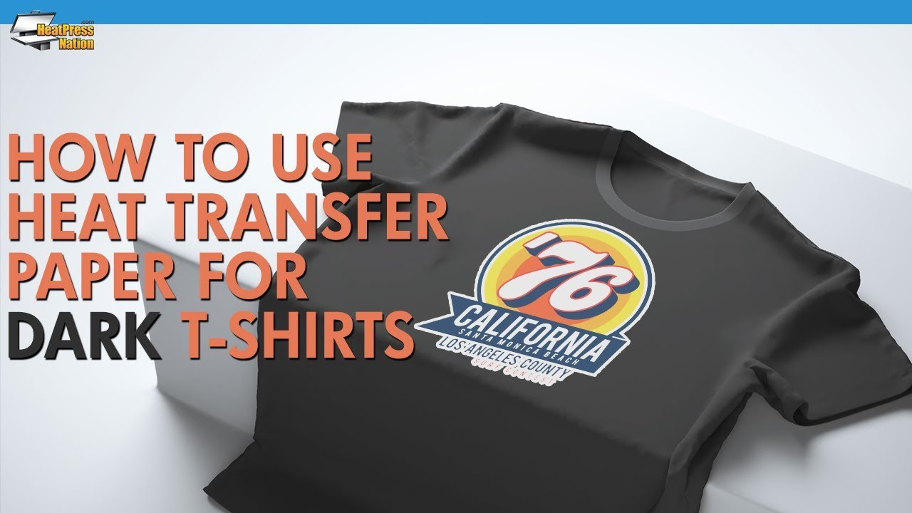 3a4398887 How To Use Inkjet Heat Transfer Paper For Dark Colored T-Shirts ...