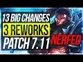 3 REWORKS, YASUO NERFED HARD 13 BIG CHANGES NEW OP CHAMPS Patch 7.11 League of Legends