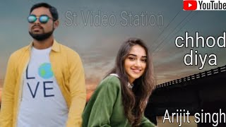 Chhod Diya Wo Rasta Jis Raste Se Tum The Gujre | Arijit Sing Sad Song | New Album Song 2020