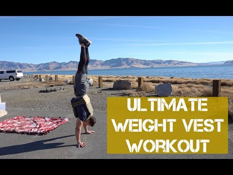 ULTIMATE WEIGHT VEST WORKOUT