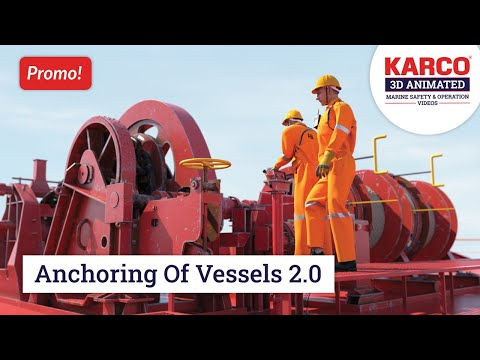 Promo Video - Anchoring Of Vessels. Maritime/ Marine/ Shipping Safety Training Video.