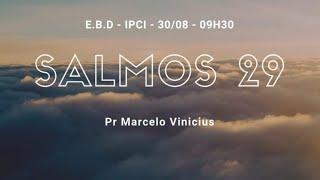 IP Central de Itapeva - Culto Domingo de Manhã 30/08/2020 - Pr. Marcelo