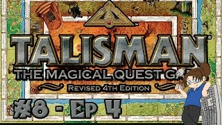 Board Game Night #8: Talisman! - Part 4 [Fantasy/RPG + Lots of Dice Rolls!]