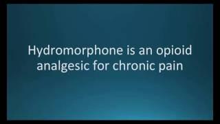 How to pronounce hydromorphone (Dilaudid) (Memorizing Pharmacology Flashcard)