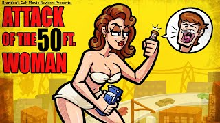 Brandon's Cult Movie Reviews: ATTACK OF THE 50 FOOT WOMAN