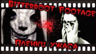 Скрытое в сети - The Bitterroot Footage (ПЛЁНКИ УЖАСА)