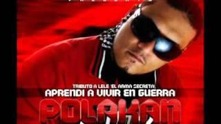 Aprendi a vivir en guerra - Polaco ft Mala Fama (Homenaje a LELE) 2010.mp4