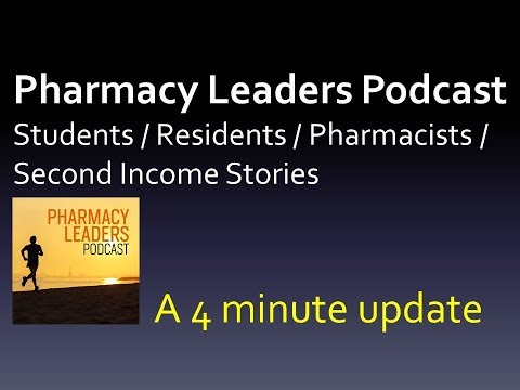 Pharmacy Leaders Podcast (Second Income Stories)