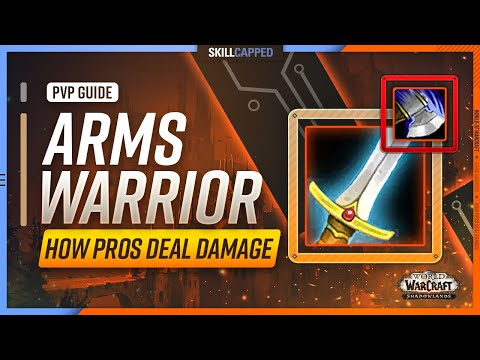 Arms Warrior Shadowlands PvP Guide   How Pros Deal Damage