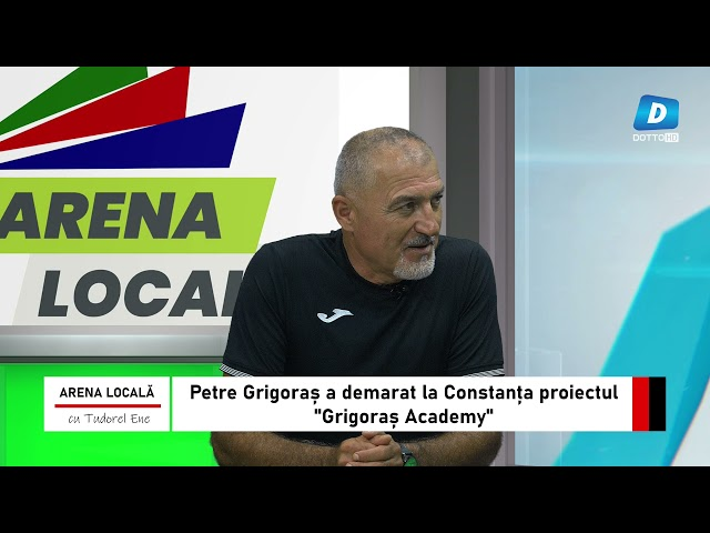 ARENA LOCALĂ - invitat Petre Grigioraș | 17 Septembrie 2021
