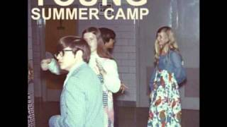 Summer Camp - Why Don