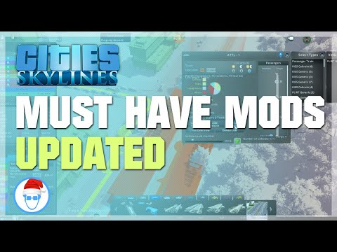 Cities: Skylines - Must Have Mods [Updated] (2019)