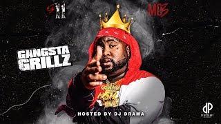MO3 x DJ Drama - 911: Gangta Grillz (FULL MIXTAPE)